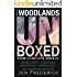 Unboxed: The Woodlands Box Set