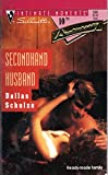 img - for Secondhand Husband (Silhouette Intimate Moments) book / textbook / text book