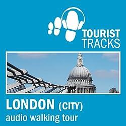 Tourist Tracks City of London MP3 Walking Tour