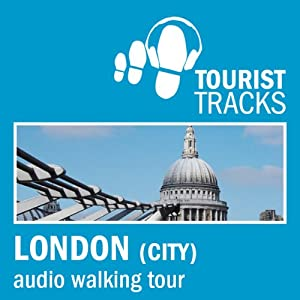 Tourist Tracks City of London MP3 Walking Tour Speech