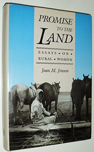 Promise to the Land: Essays on Rural Women