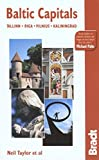Baltic Capitals, 3rd: Tallinn, Riga, Vilnius, and Kaliningrad: The Bradt Travel Guide by Neil Taylor (August 01,2006)