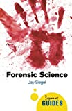 img - for Forensic Science: A Beginner's Guide (Beginner's Guides) book / textbook / text book