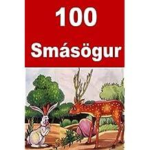 100 Smásögur: 100 Interesting short stories for children (Icelandic Edition)