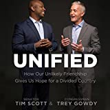 #4: Unified: How Our Unlikely Friendship Gives Us Hope for a Divided Country