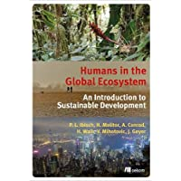Humans in the Global Ecosystem: An Introduction to Sustainable Development