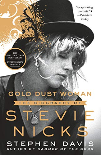 - Gold Dust Woman: The Biography of Stevie Nicks