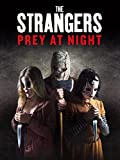 #10: The Strangers: Prey at Night