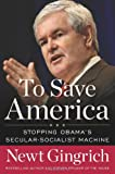 To Save America, Newt Gingrich, 1596985968