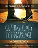 Getting Ready for Marriage Workbook Paperback February 1, 2015
