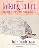 img - for Talking to God: Prayers for Catholic Women book / textbook / text book