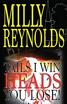 Tails I Win, Heads You Lose! (The Mike Malone Mysteries Book 5) by [Reynolds, Milly]