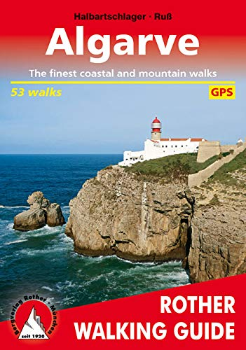 Algarve  Englische Ausgabe   The Finest Coastal And Mountain Walks. 53 Walks. With GPS Tracks  Rother Walking Guide