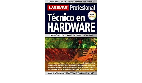 Tecnico en Hardware: Espanol, Manual Users, Manuales Users (Spanish Edition): Users Staff: 9789871347056: Amazon.com: Books
