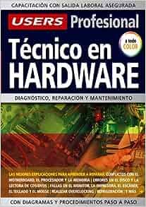REPARACION DE PC: Espanol, Manual Users, Manuales Usersn) (Spanish Edition): Users Staff: 9789871347599: Amazon.com: Books