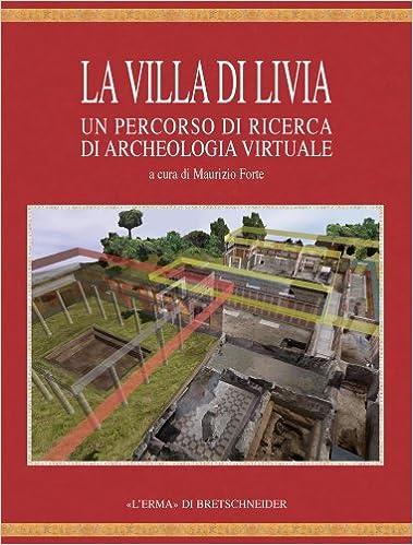 Archeologia Virtuale: Comunicare in Digitale (Italian Edition)