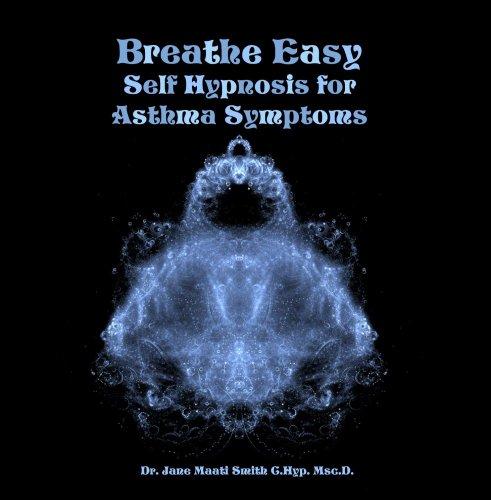 Asthma Symptoms - Breathe Easy Self Hypnosis for Asthma Symptoms