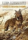 Les animaux dans la grande guerre par Saint-Bastien