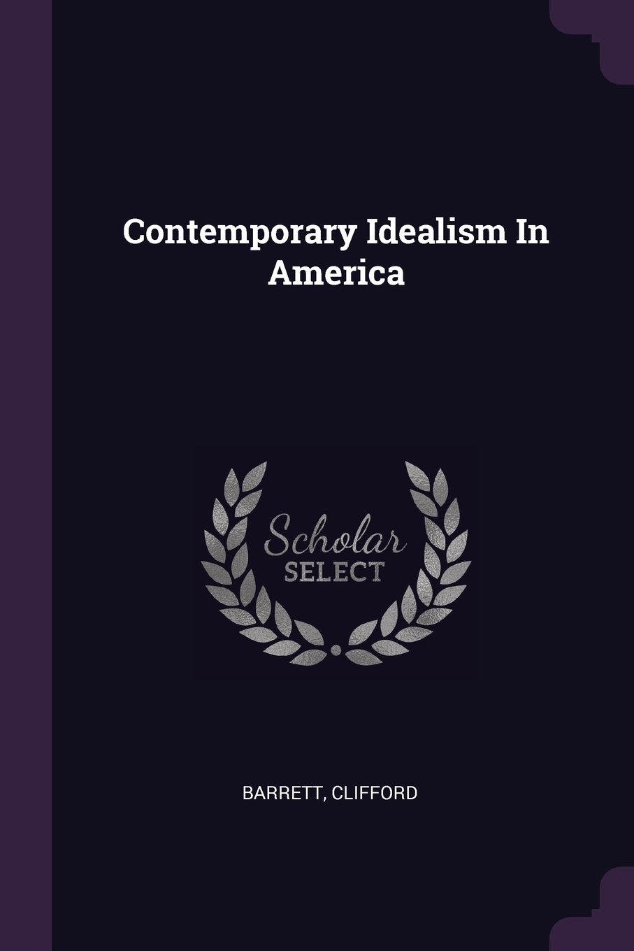 Read Online Contemporary Idealism in America ebook