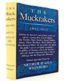 The Muckrakers 1902 - 1912