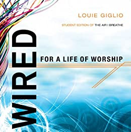 Wired: Student Edition of The Air I Breathe by [Giglio, Louie]