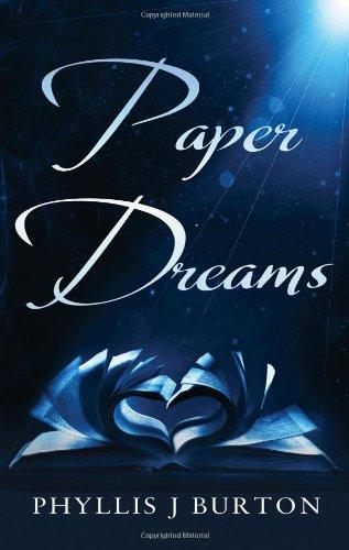 Book: Paper Dreams by Phyllis J. Burton