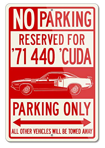 Legend Lines Plymouth Barracuda 'Cuda 1971 Coupe 440 Reserved Parking Only Aluminum Sign (Large) ()