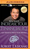 Rich Dad's Increase your Financial IQ: Get Smarter with Your Money (Rich Dad's (Audio))