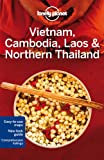 Lonely Planet Vietnam, Cambodia, Laos and Northern Thailand, Greg Bloom, 1742205836