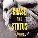 No More Idols - Chase and Status