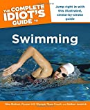img - for The Complete Idiot's Guide to Swimming (Idiot's Guides) book / textbook / text book