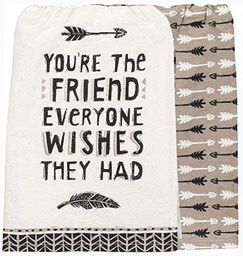 Primitives by Kathy You're the Friend Everyone Wishes They Had Kitchen Towels - 2 Towels (Best Wishes For Friends)