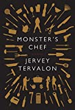 monster chef - Monster's Chef: A Novel