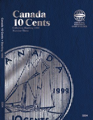 Whitman Coin Folder Album - Canadian 10 Cents, 1990-2010 #0794832040 Canada by Whitman