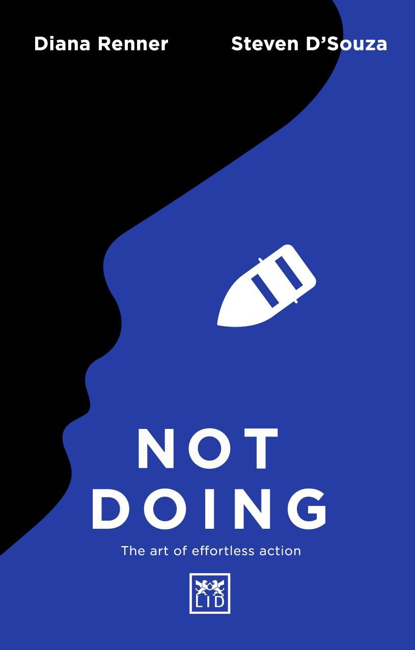 Not Doing: The Art of Effortless Action pdf