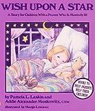 Wish upon a Star, Pamela L. Laskin and Addie A. Moskowitz, 0945354290