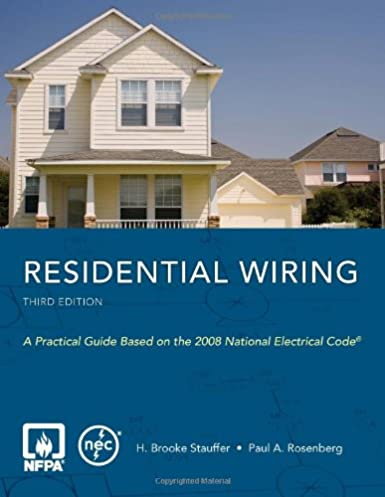 residential wiring h brooke stauffer paul a rosenberg rh amazon com Wiring- Diagram Residential Wiring Color Codes