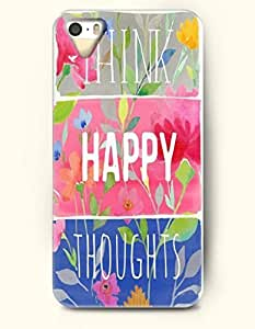 iPhone 5 5S Hard Case (iPhone 5C Excluded) **NEW** Case with Design Think Happy Thoughts- ECO-Friendly Packaging - Life Quotes Series (2014) Verizon, AT&T Sprint, T-mobile