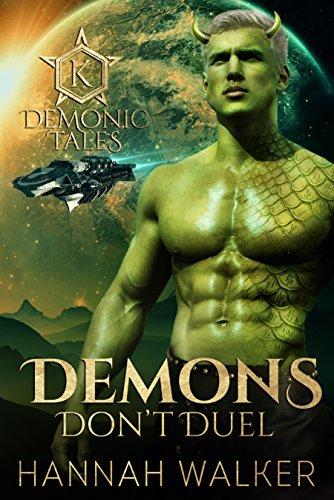 (Demons Don't Duel (Demonic Tales Book 3))