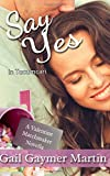 img - for Say Yes: in Tucumcari book / textbook / text book