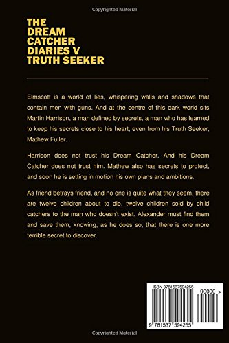 Truth Seeker The Dream Catcher Diaries Volume 40 Alexander Amazing Truth About Dream Catchers
