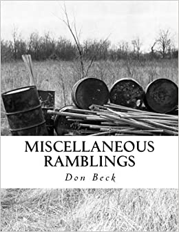 Miscellaneous Ramblings: A Collection of Columns by Don Beck (2012-12-09)