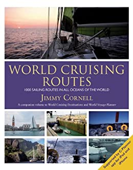 World Cruising Routes: 7th edition: 1000 Sailing Routes In All Oceans Of The World (World Cruising Series) by [Cornell, Jimmy]
