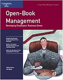 Open-Book Management: Developing Employees' Business Sense (Fifty-Minute)