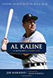 img - for Al Kaline: The Biography of a Tigers Icon book / textbook / text book