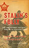 Stalin's Folly, Constantine Pleshakov, 0618367012