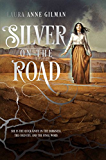 Silver on the Road (The Devil's West Book 1)