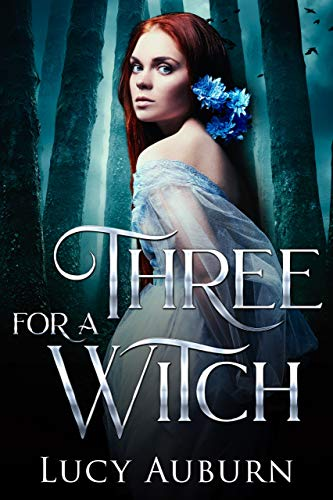 - Three for a Witch: A Reverse Harem Paranormal Romance