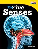 The Five Senses (library bound) (TIME FOR KIDS Nonfiction Readers)