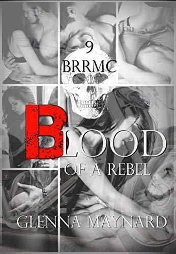 Blood Of A Rebel (Black Rebel Riders' MC Book 9)